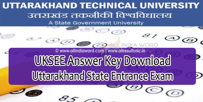 UKSEE Answer Key 2017 Download - Uttarakhand State Entrance Exam