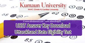 USET Answer Key 2017 Download - Uttarakhand State Eligibility Test